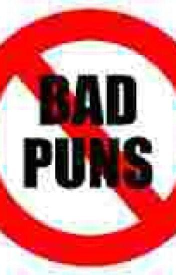 Bad Puns