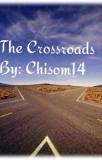 The Crossroads by Chisom14
