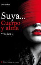 Suya en cuerpo y alma Vol. 2 Olivia Dean by JMar27
