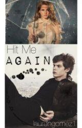 Hit Me  Again. [Evan Peters] by laurengomez1