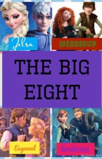The Big Eight (A Jelsa, Merricup, Kristanna, and Eugunzel Love Story)
