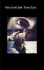 One Look Into Your Eyes: An Isaac Lahey FanFiction by WoNdErLaNdxoox