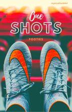One Shots - Footies by mystratfordidol