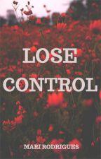 Lose Control by Marifrenia