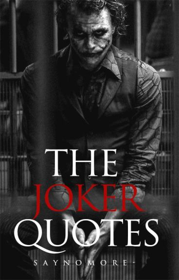 The Joker Quotes ✔