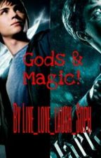 Gods and Magic! (A Percy Jackson and Harry Potter Crossover) by MusicIsSophsLife