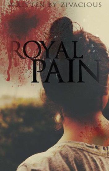 Royal Pain || z.m. [Book 2]