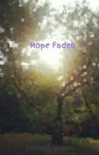 Hope Fades by nootnoot520