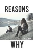 reasons why by hakuna_