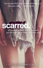 scarred. by epicjoy