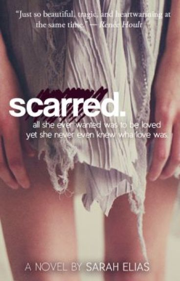 scarred.