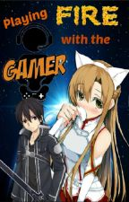 Playing Fire with the Gamer (GGSS#1) by Schemhampharoa