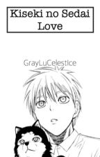 Kiseki no Sedai Love by GrayLuCelestIce