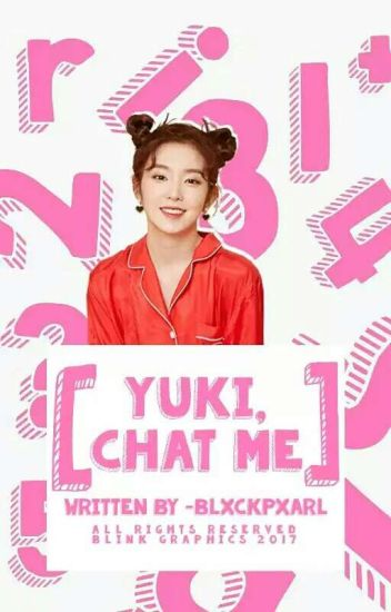 yuki, chat me [COMPLETED]