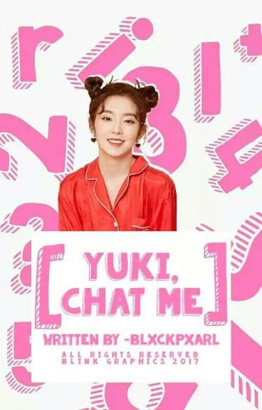 yuki, chat me. (REVISED)