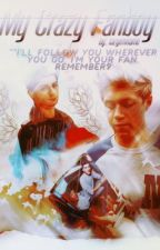 My Crazy Fanboy (Ziall/Larry) by lazypenname