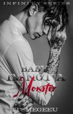 Baby, I'm not a Monster by PeperoNightMares