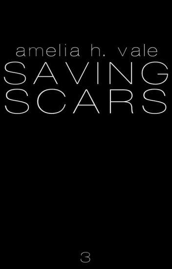 Book 3: Saving Scars {BoyxBoy}