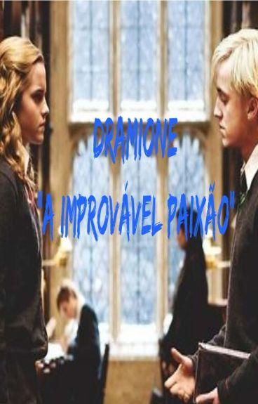 """Dramione - """"A Improvável Paixão"""""""