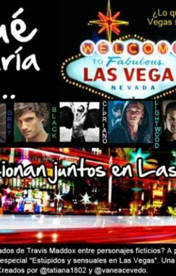 Estúpidos y Sensuales: Las Vegas