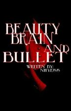 Beauty,Brain and Bullet by nhyess