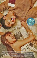 Love Like A Fairytale by SriastutiBVWK