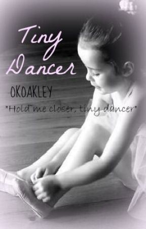 Tiny Dancer << l.t. >> by okoakley