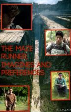 The Maze Runner; Imagines and Preferences by missevangelene