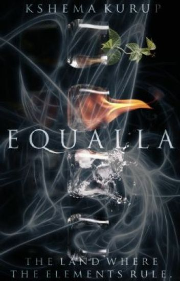 Equalla: The Land Where The Elements Rule (On-Hold)