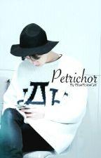 Petrichor [EXO Kpop Fanfiction] by Blueboicegirl