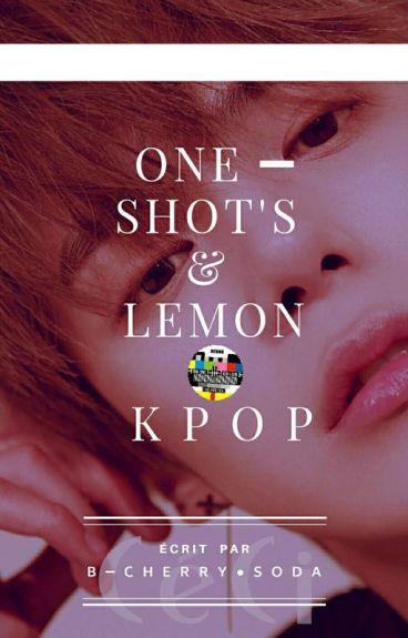 ◼One Shots & Lemons Kpop◼