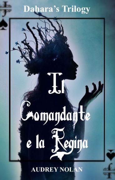 Il Comandante e la Regina    Dahara's Trilogy