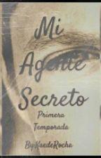 Mi Agente Secreto (Niall y Tu) (Terminada) by KaedeRocha