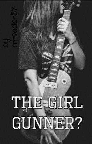 The Girl Gunner?
