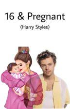 16 & Pregnant (Harry Styles) by heartHarrys