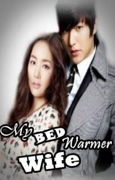 My Bed Warmer WIFE