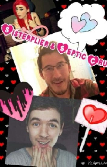 Sisterplier and Septicrush (JacksepticeyexReader)