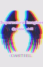 Supernatural imagines by pizza_chill