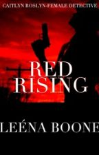 Red Rising: Caitlyn Roslyn female detective(discontinued) by LeenaReader02