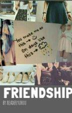 friendship by readeryuhuu