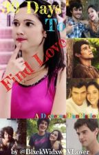 30 Days To Find Love || Diecesca FanFiction by BlxckWidxw_VLover