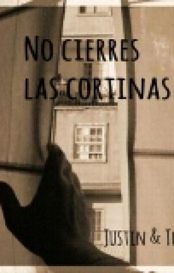 No cierres las cortinas |j.b| +14