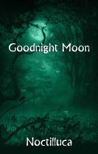 Goodnight Moon (GirlxGirl) by Noctilluca