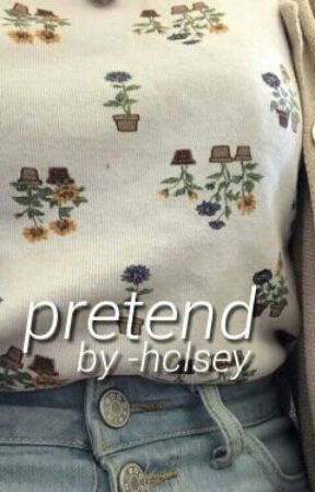 pretend [halsey] by -hclsey