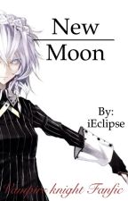 New Moon.:Vampire Knight fanfic:. by iEclipse