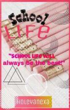 School Life(Tagalog Story) by xxneycsxx