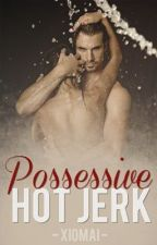 Possessive Hot Jerk by xiomai