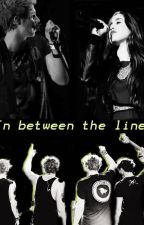 In Between The Lines • LH/LJ fanfic by catchinfirelmj