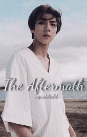 The Aftermath [EXO Sehun's fanfiction: Book II]