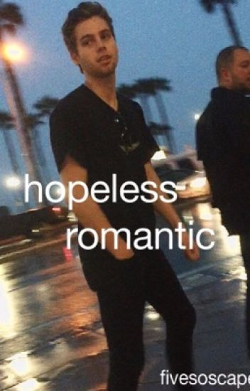 hopeless romantic - lrh
